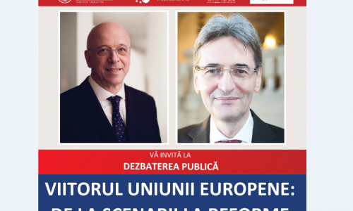 "26 Apr – Dezbatere CITADEL ""VIITORUL UNIUNII EUROPENE: DE LA SCENARII LA REFORME"""