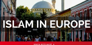 "INVITAȚIE CITADEL: masa rotundă ""ISLAMUL ÎN EUROPA"""