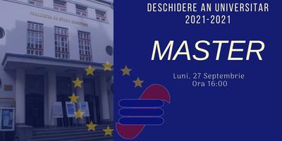 Master– Deschiderea anului universitar 2021-2022