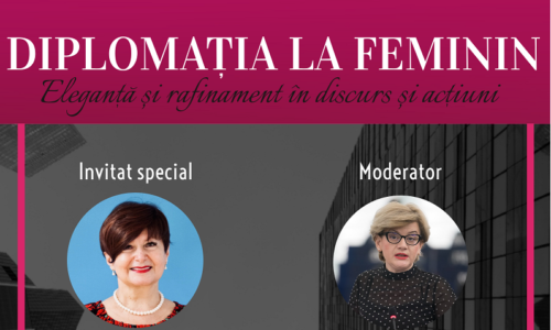5 Martie 2021:  Diplomația la feminin