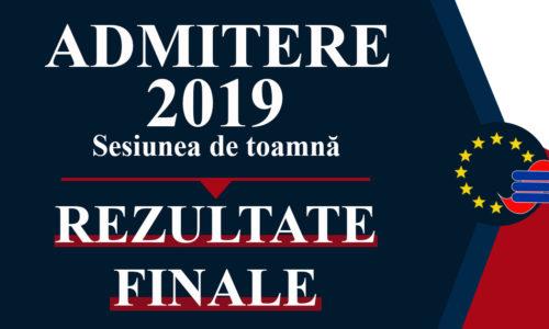 Rezultate Finale Admitere Licentă-Sesiunea de Toamnă 2019
