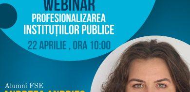 Întâlnire cu comunitatea FSE – Webinar profesionalizarea instituțiilor publice