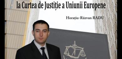 23 Mar – Reprezentarea intereselor României  la Curtea de Justiție a Uniunii Europene