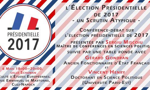 Conferința: L'ÉLECTION PRÉSIDENTIELLE DE 2017 – UN SCRUTIN ATYPIQUE