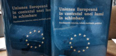 """27 Oct – DIECE 2017 / Lansare carte: """"Uniunea Europeană în contextul unei lumi în schimbare"""""""