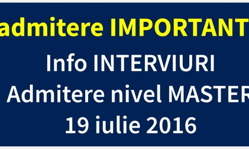 INTERVIU ADMITERE MASTER 19 iulie 2016